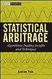 Statistical Arbitrage, Andrew Pole, 0470138440