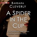 A Spider in the Cup: The Joe Sandilands Murder, Book 11 | Barbara Cleverly