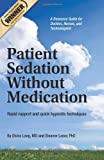 Patient Sedation Without Medication, Elvira Lang, 1461037603