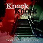 Knock Knock | S. P. Miskowski