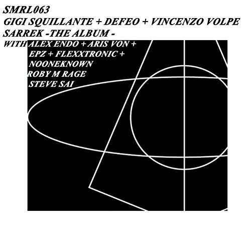 Sarrek (Steve Sai Remix) (Steve Volpe)