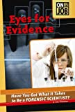 Eyes for Evidence, Alex Morris and Lisa Thompson, 0756540798