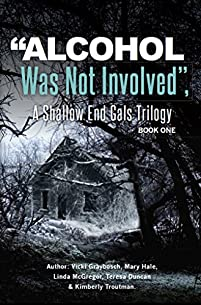 Alcohol Was Not Involved by Teresa Duncan ebook deal