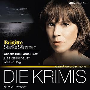 Das Nebelhaus (Brigitte Edition Krimis - Gefährlich nah) Hörbuch