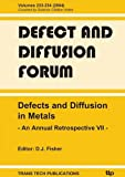 Defects and Diffusion in Metals 7 : An Annual Retrospective, David J. Fisher, 3908451051