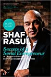 Secrets of a Serial Entrepreneur - A BusinessDragon's Guide to Success