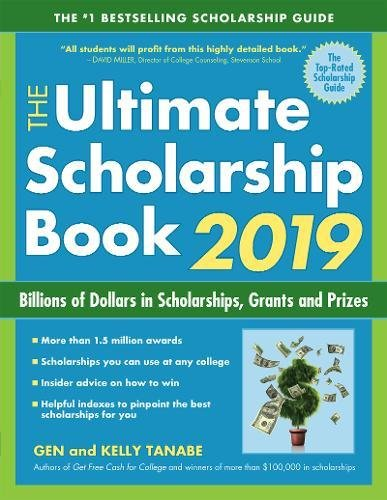The Ultimate Scholarship Book 2019: Billions of Dollars in Scholarships, Grants and Prizes cover