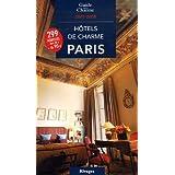 Hôtels de charme à Paris 2007/2008