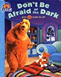 By Nancy Inteli Don't Be Afraid of the Dark (Bear in the Big Blue House (Board Books Simon & Shuster)) (Brdbk) [Board book]