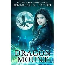 Dragon Mount: A Dragon Shifter Urban Fantasy Romance