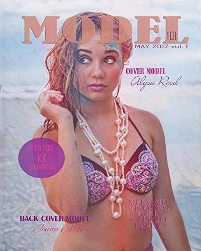 Download Model 101 Magazine May 2017: Mermaids ebook