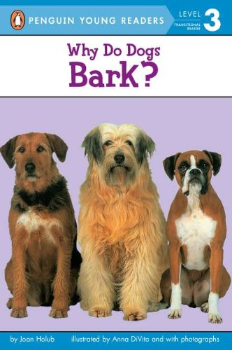 Why Do Dogs Bark? (Penguin Young Readers, Level 3) cover