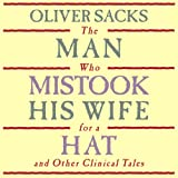 Front cover for the book The man who mistook his wife for a hat and other clinical tales by Oliver Sacks