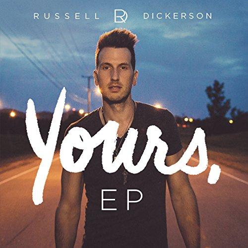 Russell Dickerson - Yours Lyrics - Zortam Music