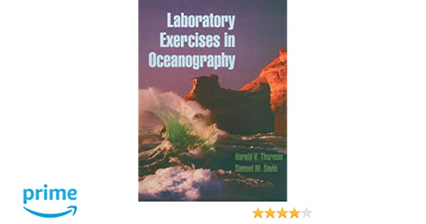 Laboratory exercises in oceanography 4th edition harold v laboratory exercises in oceanography 4th edition harold v thurman 9780024208064 amazon books fandeluxe Gallery