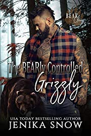 The BEARly Controlled Grizzly (Bear Clan, 1)
