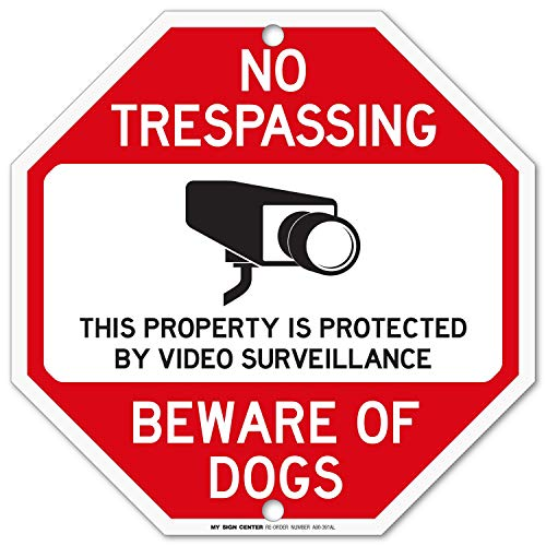 Beware of Dog Sign, No Trespassing Video Surveillance Sign, Octagon Shaped Outdoor Rust-Free Metal, 12