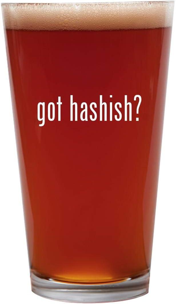 got hashish? - 16oz Beer Pint Glass Cup