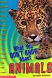What You Don't Know about Animals, Ryder Windham, 0439225337