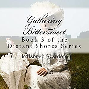 Gathering Bittersweet Audiobook