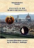 Lorenzo de' Medici & Girolamo Savonarola:  Two Faces of the Italian Renaissance