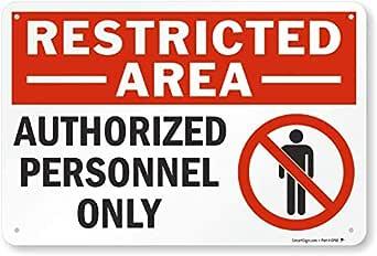 Zona restringida: Personal autorizado sólo (con la mano ...