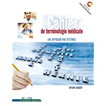 Cahier terminologie medicale soucy