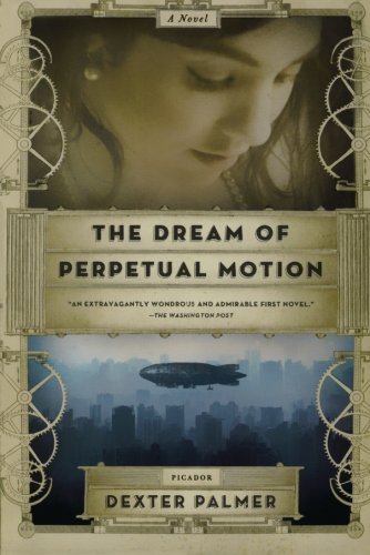 Image of The Dream of Perpetual Motion