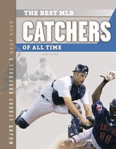 Best Mlb Catchers of All Time (Major League Baseball's Best Ever)