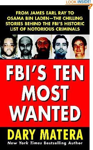 FBI's Ten Most Wanted by Dary Matera