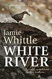 White River, Jamie Whittle, 1908737239