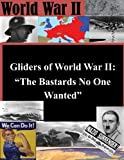 """Search : Gliders of World War II: """"The Bastards No One Wanted"""""""