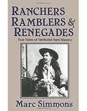 Ranchers, Ramblers & Renegades: True Tales Of Territorial New Mexico