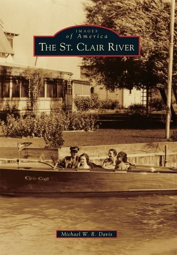 The St. Clair River (Images of America) by Michael W. R. Davis (2011-07-04) (St Clair Upper)