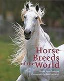 Horse Breeds of the World, Nicola Jane Swinney, 1592289908
