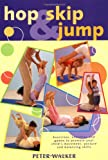 Hop, Skip and Jump, Peter Walker, 1552976742