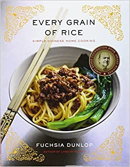 Every grain of rice simple chinese home cooking fuchsia dunlop every grain of rice simple chinese home cooking fuchsia dunlop 9780393089042 amazon books forumfinder Image collections