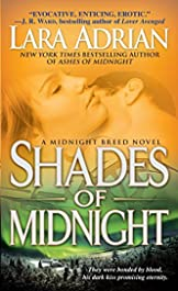 Shades of Midnight: A Midnight Breed Novel (The Midnight Breed Series Book 7)