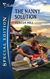 The Nanny Solution, Teresa Hill, 0373654359