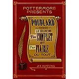 Poudlard Le Guide Pas complet et Pas fiable du tout (Pottermore Presents - Français)