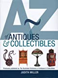 A-Z of Antiques and Collectibles, Judith Miller, 0756633850