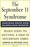 img - for The September 11 Syndrome: Seven Steps to Getting a Grip in Uncertain Times book / textbook / text book