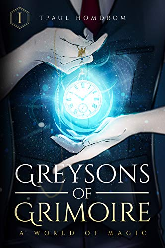 Greysons of Grimoire: A World of Magic