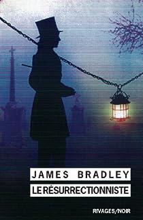 Le résurrectionniste par Bradley