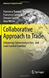 img - for Collaborative Approach to Trade: Enhancing Connectivity in Sea- and Land-Locked Countries (Advances in Spatial Science) book / textbook / text book