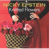 Nicky Epstein's Knitted Flowers