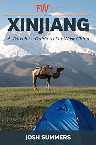 Xinjiang | A Traveler's Guide to Far West China (China Uighurs)