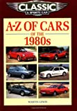 A-Z of Cars of the '80s, Martin Lewis, 1901432106