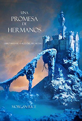 Una Promesa De Hermanos Libro14 El Anillo Del Hechicero Spanish