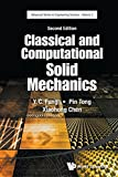 img - for Classical and Computational Solid Mechanics (Advanced Series in Engineering Science) book / textbook / text book